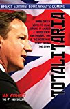 Totalitaria: What If The Enemy Is The State?: BREXIT Edition: Look What's Coming