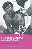 French Cinema: A Student's Guide (Hodder Arnold Publication)