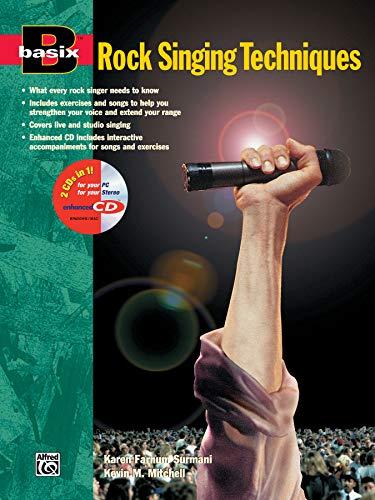 Basix Rock Singing Techniques: Book & Enhanced CD (Basix(R) Series) ()