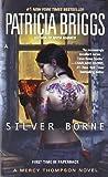 download ebook by patricia briggs - silver borne: a mercy thompson novel (reprint) (12/26/10) pdf epub