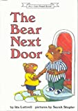 img - for The bear next door (An I can read book) book / textbook / text book