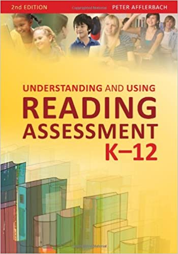 Read PDF Understanding and Using Reading Assessment, K–12