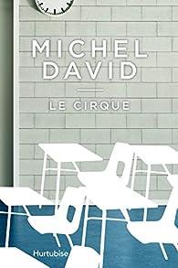 Le cirque par Michel David