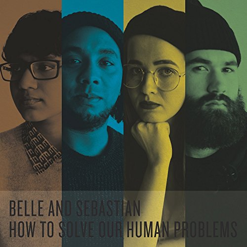 Belle & Sebastian - How To Solve Our Human Problems (2018) [FLAC] Download