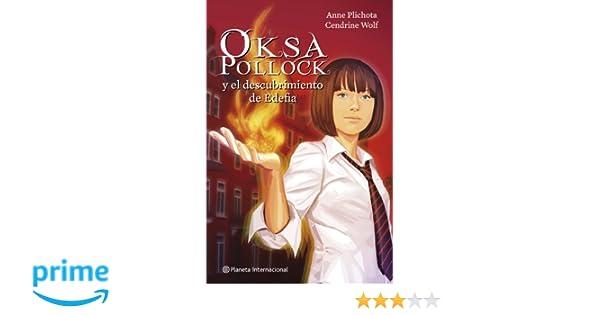 Oksa Pollock y el descubrimiento de Edefia Planeta Internacional ...