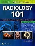 Radiology 101: The Basics and Fundamentals of Imaging