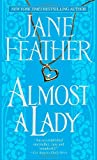 Almost a Lady, Jane Feather, 0553587560
