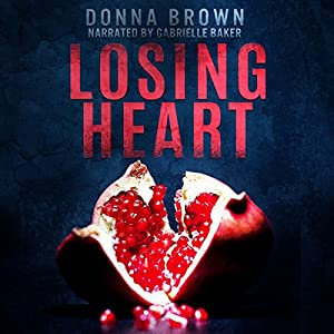 Losing Heart Audiobook