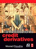 An Introduction to Credit Derivatives 9780750662628