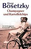 Champagner und Kartoffelchips: Roman einer Familie in den 50er und 60er Jahren