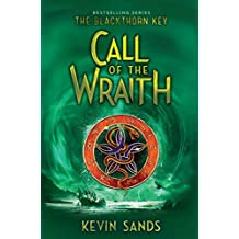 Call of the Wraith (The Blackthorn Key Book 4)