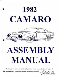 1982 chevrolet camaro factory assembly instruction manual includes:  standard camaro, coupe, berlinetta, z28, rally sport, rally sport, rs,  convertible