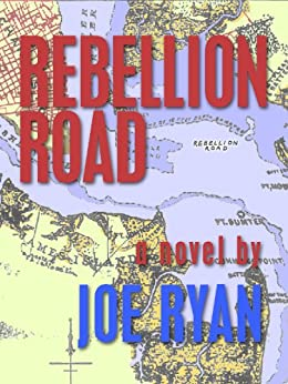 Rebellion Road by [Ryan, Joe]