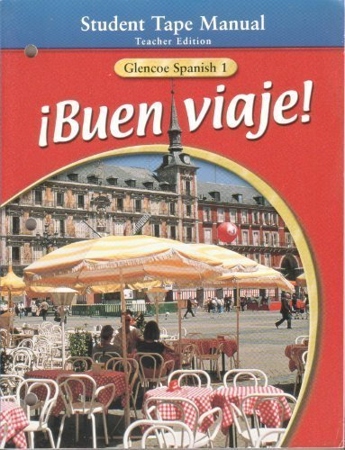 iBuen Viaje! Glencoe Spanish, Level 1, Teacher's Edition