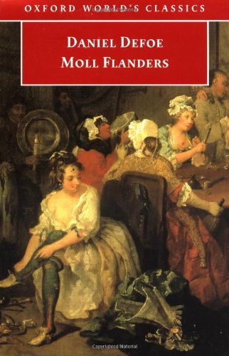 The Fortunes and Misfortunes of the Famous Moll Flanders. (Oxford World's Classics)