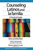 Counseling Latinos and la Familia 1st Edition