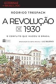 A Revolução de 1930: O conflito que mudou o Brasil