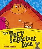 The Very Important Idea, Emma Dodson, 0340878088