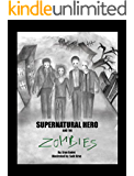 Supernatural Hero and the Zombies (Book 3): (action and adventure)