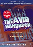 img - for The Avid Handbook: Techniques for the Avid Media Composer and Avid Xpress, Third Edition book / textbook / text book