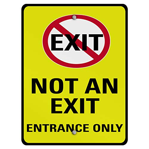 - Exit Not an Exit Entrance Only Traffic Aluminum Weatherproof Metal Sign Vertical Street Signs 9INx12IN