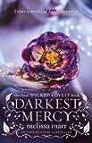 Darkest Mercy (Wicked Lovely) by Melissa Marr (3-Mar-2011) Paperback