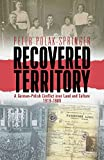 img - for Recovered Territory: A German-Polish Conflict over Land and Culture, 1919-1989 book / textbook / text book