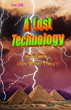 A Lost Technology, Ivan Jilda, 1475148534