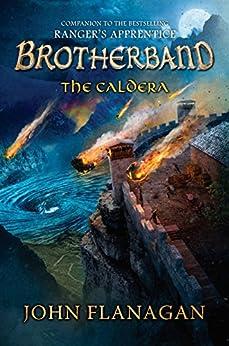The Caldera (The Brotherband Chronicles) by [Flanagan, John]