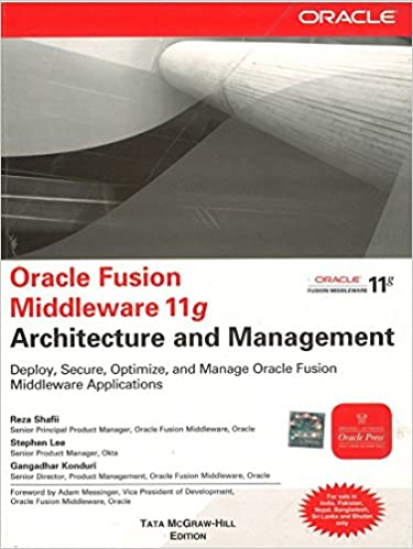 Buy Oracle Fusion Middleware 11g Architecture and Management