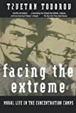 Facing the Extreme, Tzvetan Todorov, 0805042644