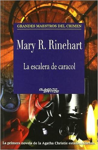 La escalera de caracol (Grandes maestros del crimen): Amazon.es: Rinehart, Mary R.: Libros