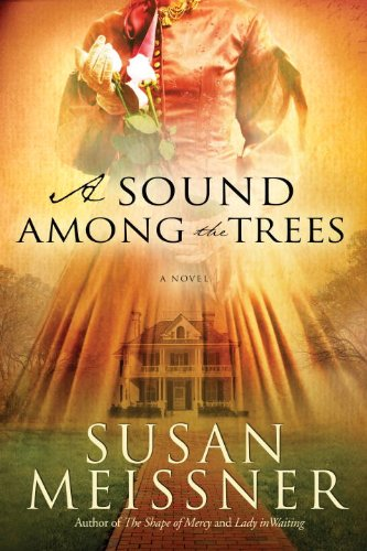 A Sound Among the Trees: A Novel cover