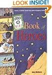 Loyola Kids Book of Heroes: Stories o...