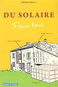 Du solaire pour tous par Jérôme Goust