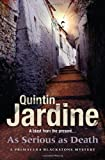 As Serious As Death, Quintin Jardine, 0755357132