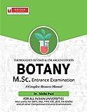 Thoroughly Revised & Enlarged Edition Botany M.Sc. Entrance Examination, PB