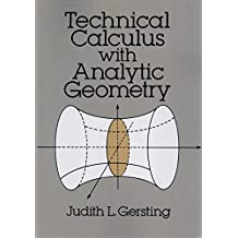 Technical Calculus with Analytic Geometry (Dover Books on Mathematics)