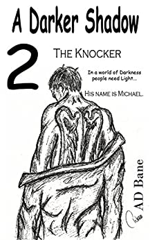 The Knocker (A Darker Shadow Book 2) by [Bane, A D]