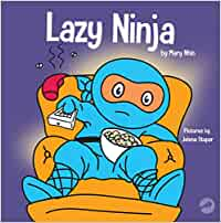 Lazy Ninja: A Childrens Book About Setting Goals and ...