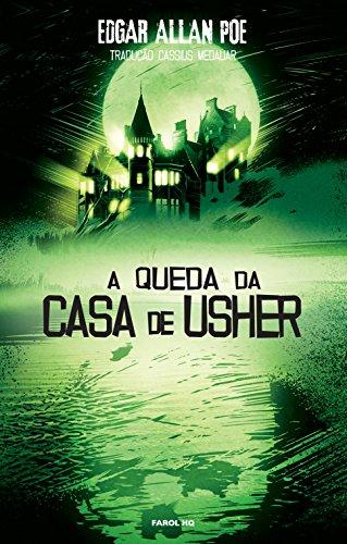 Edgar Allan Poe. A Queda da Casa de Usher - Volume 1. Coleção Farol HQ