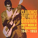 Dirty Work at the Crossroads 1947-1953