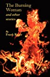 The Burning Woman and Other Stories, Frank Roger, 1904808913