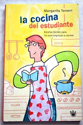 La Cocina Del Estudiante (Spanish Edition): Margarita Torrent: 9788479017101: Amazon.com: Books