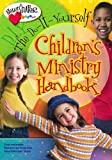The Do-It-Yourself Children's Ministry Handbook