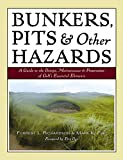 Bunkers, Pits & Other Hazards