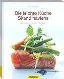 Die leichte Küche Skandinaviens: von Jütland bis zum Nordkap