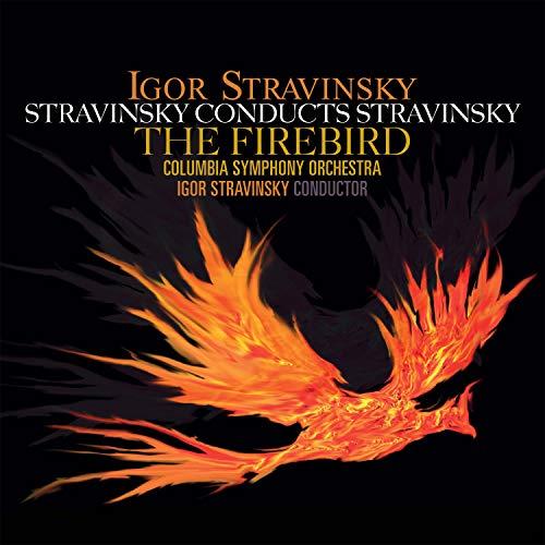 Stravinsky Conducts Stravinsky: Firebird