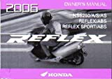 31KSZ620 2006 Honda NSS250 A S AS Reflex Scooter Owners Manual