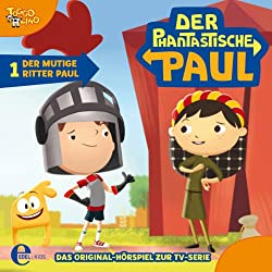 Der mutige Ritter Paul (Der phantastische Paul 1)
